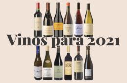 Doce vinos para 2021
